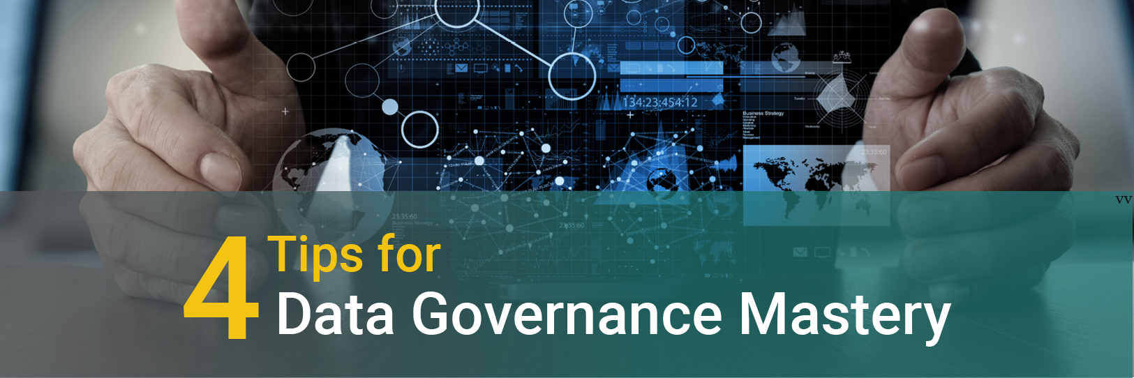 4 Tips for Data Governance Mastery