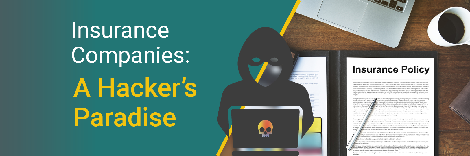 Insurance Companies: A Hacker's Paradise