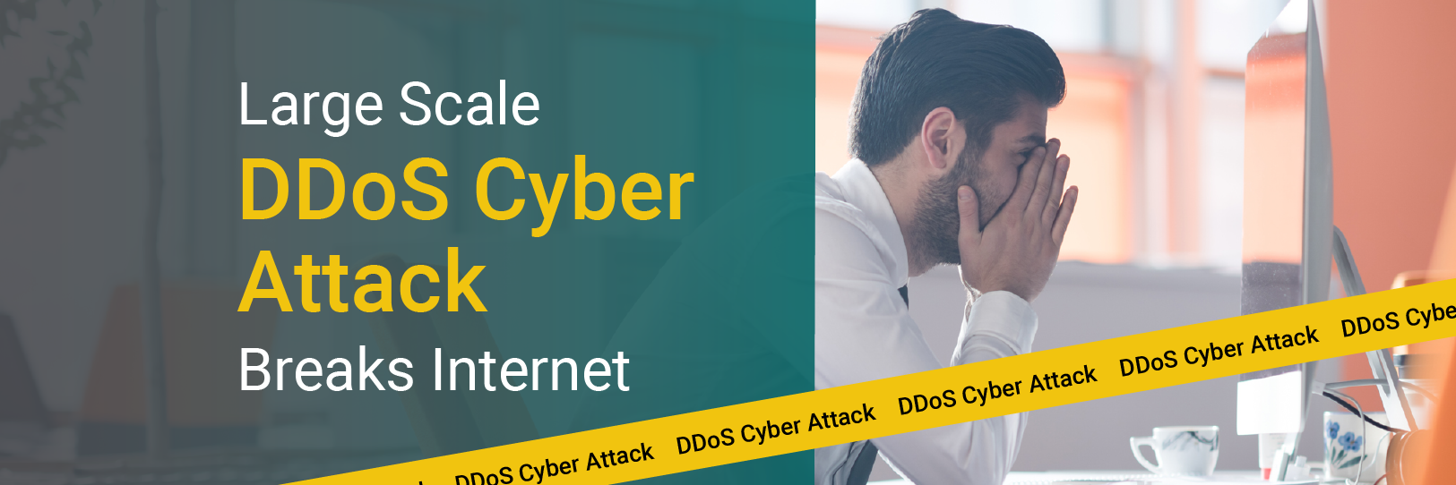 Large Scale DDoS Cyber Attack Breaks Internet