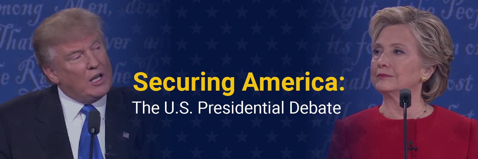 Securing America - The U.S. Presidential Debate